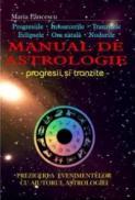 Manual de astrologie. Progresii si tranzitie - Maria Paunescu