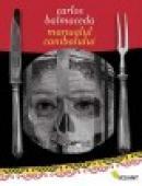 Manualul canibalului - Carlos Balmaceda