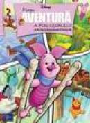 Marea aventura a porcusorului - Disney