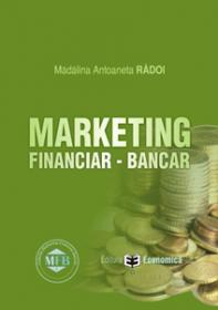 Marketing financiar-bancar - Madalina Antoaneta Radoi