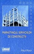Marketingul serviciilor de constructii - Paul Pryor