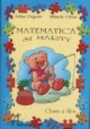 Matematica si Marty, clasa a III-a - Adina Grigore, Mihaela Crivac