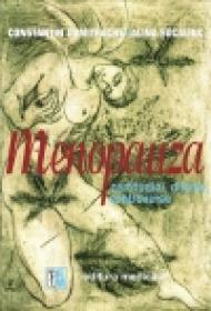 Menopauza - certitudini, dileme, controverse - Autori: Constantin Dumitrache, Alina Sucaliuc, Petrica Museteanu