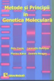 Metode si principii in genetica moleculara - Relu Cocos, Laurentiu Bohiltea, Florina Raicu, Daniela Neagos
