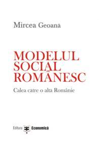 Modelul social romanesc - Mircea Geoana