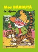 Mos Barbuta in Africa - Jean Udrescu, George Zarafu