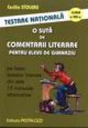 O suta de comentarii literare pentru elevii de gimnaziu - Cecilia Stoleru