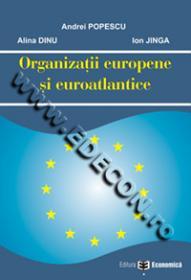 Organizatii europene si euroatlantice - Andrei Popescu , Alina Dinu , Ion Jinga