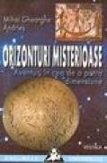 Orizonturi misterioase. Aventuri in cea de a patra dimensiune - Mihai Gheorghe Andries