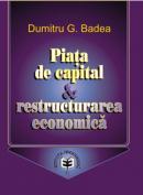 Piata de capital & restructurarea economica - Dumitru G. Badea