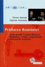 Pradarea Romaniei - Vladimir Gaetan, Ciprian Nastasiu