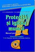 Protectia si igiena muncii CL. X - D. Barbulescu