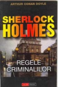 Regele Criminalilor - Arthur Conan Doyle