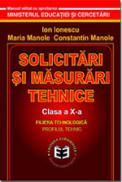 Solicitari si masurari tehnice CL. X - Ion Ionescu , Maria Manole , Constantin Manole