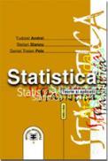 Statistica. Teorie si aplicatii, editia a II-a - Stelian Stancu , Tudorel Andrei , Daniel Traian Pele