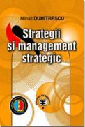 Strategii si management strategic - Mihail Dumitrescu