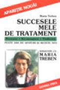Succesele mele de tratament - Maria Treben
