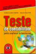 Teste de CONTABILITATE pentru examenul de bacalaureat - Aureliana-Guoadelia Cojocea , Doina Ana Maria Petre