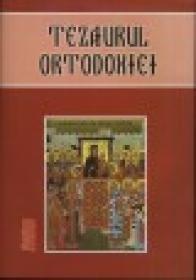 Tezaurul ortodoxiei - Alcatuire De Ignatie Monahul