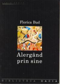 Alergand Prin Sine - Bud Florica