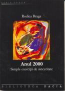 Anul 2000 - Simple Exercitii De Sinceritate - Braga Rodica
