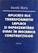Aplicatii Ale Transformatei Laplace si Reprezentarii Dirac In Mecanica Constructiilor - Bors Iacob