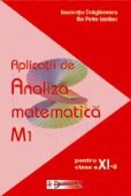 Aplicatii De Analiza Matematica  - Inocentiu Draghicescu, Ilie Petre Iambor