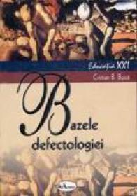 Bazele Defectologiei  - Lector. Univ. Cristian Buica