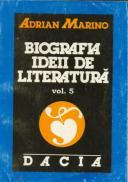 Biografia Ideii De Literatura - Marino Adrian