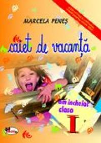 Caiet De Vacanta, Clasa I  - Marcela Penes