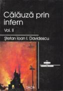 Calauza Prin Infern, Vol. Ii - Davidescu Stefan Ioan I.