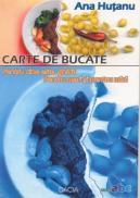 Carte De Bucate - Hutanu Ana
