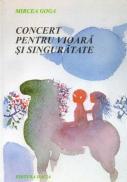 Concert Pt. Vioara si Singuratate - Goga Mircea