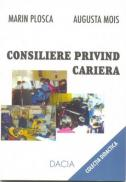 Consiliere Privind Cariera - Plosca Marin, Mois Augusta