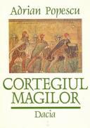 Cortegiul Magilor - Popescu Adrian