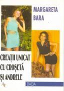Creatii Unicat Cu Croseta si Andrele - Bara Margareta