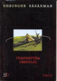 Cuadratura Cercului - Sasarman Gheorghe