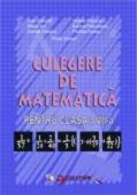 Culegere De Matematica. Clasa A Vii-a  - Petre Simion si Colectiv