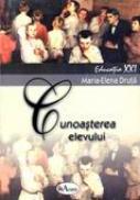 Cunoasterea Elevului  - Conf. Univ. Dr. Maria-elena Druta