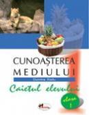 Cunoasterea Mediului. Caietul Elevului  - Dumitra Radu