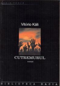 Cutremurul - Kali Vitorio
