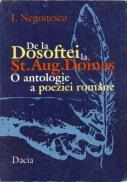 De La Dosoftei La St. Aug. Doinas - O Antologie A Poeziei Romane - Negoitescu I.