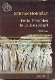 De La Herakles La Eulenspiegel, Eroicul - Borbely Stefan