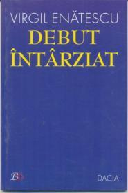 Debut Intarziat - Enatescu Virgil