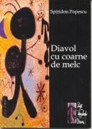 Diavol Cu Coarne De Melc - Popescu Spiridon