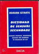 Dictionar De Sensuri Secundare - Istrate Adrian