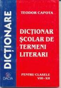 Dictionar Scolar De Termeni Literari, Pt Clasele Viii-xii - Capota Teodor