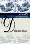Didactica Nova  - Prof. Univ. Dr. Ion Negret-dobridor