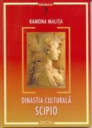 Dinastia Culturala Scipio - Malita Ramona