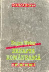 Dreapta Romaneasca - Weber Eugen